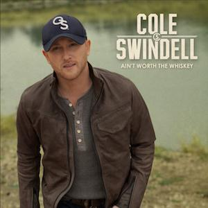 Cole Swindell Ain't Worth The Whiskey cover art