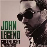 Green Light sheet music by John Legend featuring Andre 3000