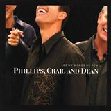 Phillips, Craig and Dean:Pour My Love On You