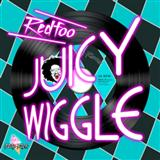 Juicy Wiggle sheet music by Redfoo