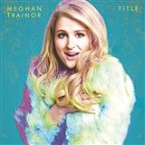 Meghan Trainor:Dear Future Husband