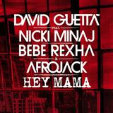 Hey Mama (feat. Nicki Minaj & Afrojack) sheet music by David Guetta