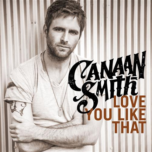 Canaan Smith Love You Like That cover art