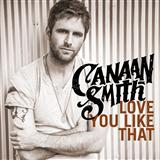 Canaan Smith:Love You Like That