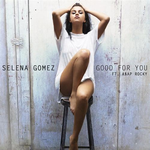 Selena Gomez Good For You cover art