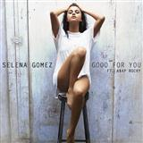 Good For You sheet music by Selena Gomez