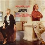 Separate Lives sheet music by Phil Collins & Marilyn Martin