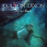 Colton Dixon:Through All Of It