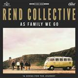 Rend Collective:You Will Never Run