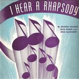I Hear A Rhapsody sheet music by Dick Gasparre