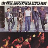 The Paul Butterfield Blues Band:Blues With A Feeling