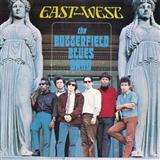 The Paul Butterfield Blues Band:I Got A Mind To Give Up Living