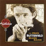 The Paul Butterfield Blues Band:Lovin' Cup