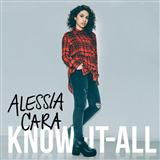 Here sheet music by Alessia Cara