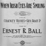 Ernest R. Ball:When Irish Eyes Are Smiling
