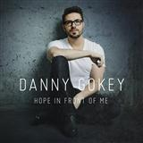 Tell Your Heart To Beat Again sheet music by Danny Gokey
