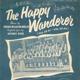 The Happy Wanderer (Val-De-Ri, Val-De-Ra) sheet music by Friedrich W. Moller