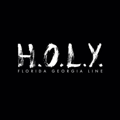 Florida Georgia Line H.O.L.Y. cover art