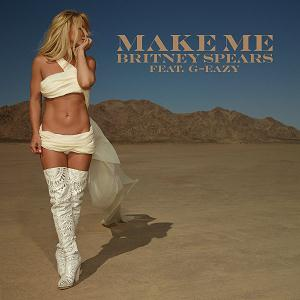 Britney Spears feat. G-Eazy Make Me (Oooh) cover art
