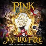 Just Like Fire sheet music by Pink