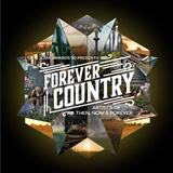 Forever Country sheet music by Artists of Then, Now & Forever