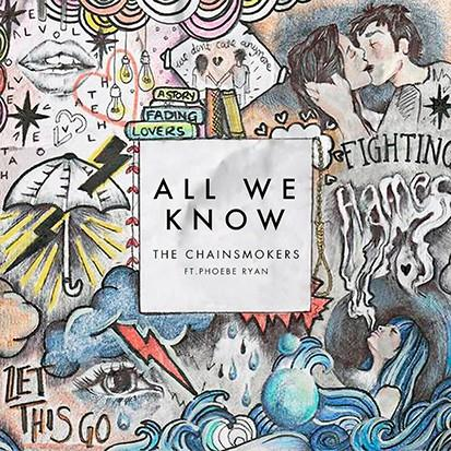 The Chainsmokers All We Know cover art