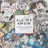 All We Know sheet music by The Chainsmokers