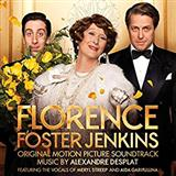 Florence Foster Jenkins sheet music by Alexandre Desplat