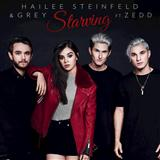 Starving (Until I Tasted You) (feat. Zedd) sheet music by Hailee Steinfeld & Grey