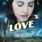 Love sheet music by Lana Del Rey