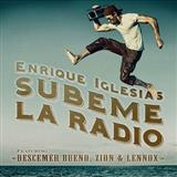 Subeme La Radio (feat. Descemer Bueno, Zion & Lennox) sheet music by Enrique Iglesias