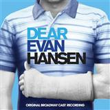 Anybody Have A Map? (from Dear Evan Hansen) sheet music by Pasek & Paul