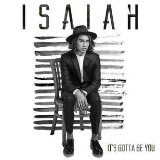 Isaiah It's Gotta Be You cover art