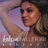 Kelsea Ballerini - Legends