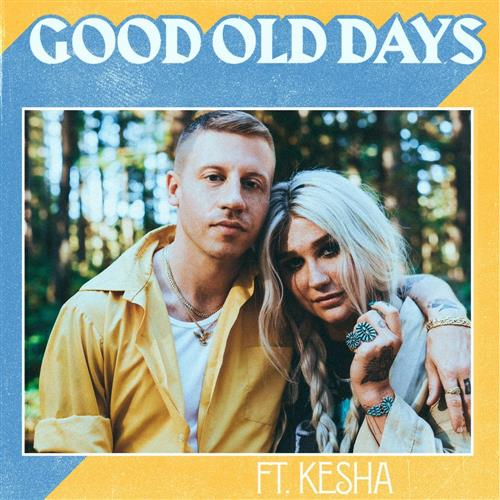 Macklemore Good Old Days (feat. Kesha) cover art