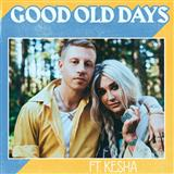 Good Old Days (feat. Kesha) sheet music by Macklemore