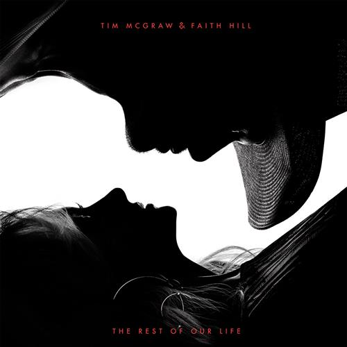 The Rest of Our Life - Tim McGraw feat. Faith Hill