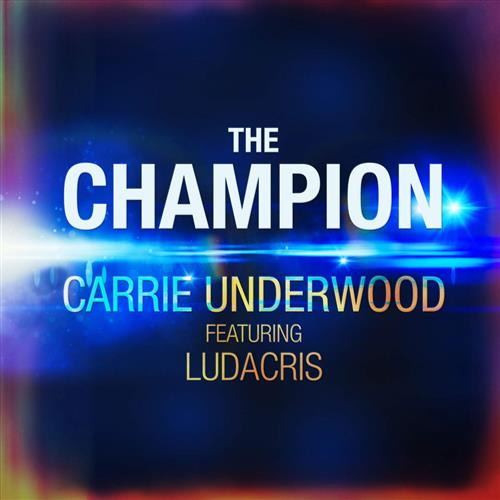 Carrie Underwood The Champion (feat. Ludacris) cover art