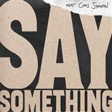 Say Something