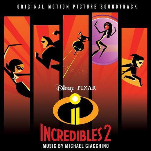 Michael Giacchino Incredits 2 (from The Incredibles 2) cover art