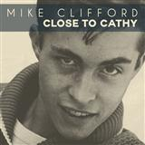 Close To Cathy sheet music by Mike Clifford