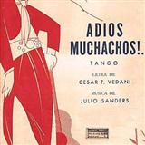 Adios Muchachos sheet music by Julio Cesar Sanders