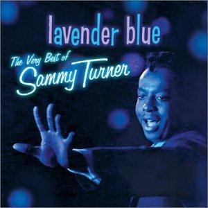 Sammy Turner Lavender Blue (Dilly Dilly) cover art