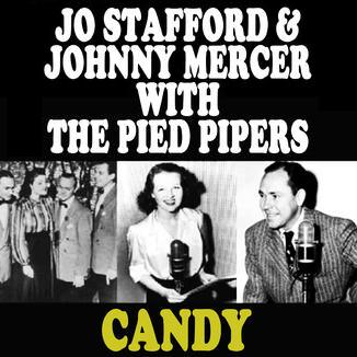 J. Mercer, J. Stafford & Pied Pipers Candy cover art