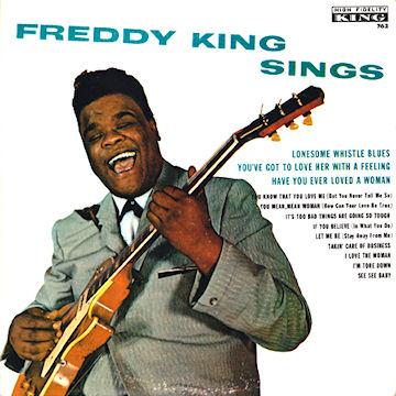 Freddie King Lonesome Whistle Blues cover art
