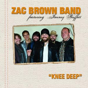 Zac Brown Band featuring Jimmy Buffett Knee Deep cover art