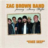 Knee Deep sheet music by Zac Brown Band featuring Jimmy Buffett