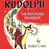 Rudolph The Red-Nosed Reindeer sheet music by Robert L. May