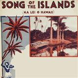 Song Of The Islands sheet music by Charles E. King