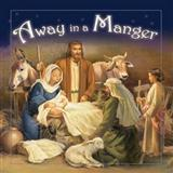 Away In A Manger sheet music by William J. Kirkpatrick